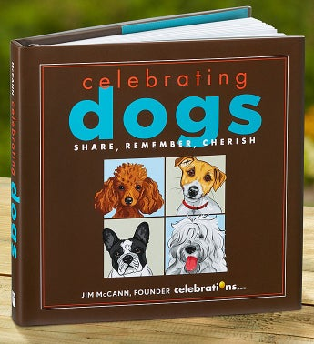 Celebrating Dogs: Share, Remember, Cherish